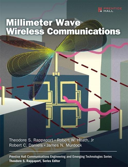 60 GHz Wireless Communication Systems Theodore S. Rappaport