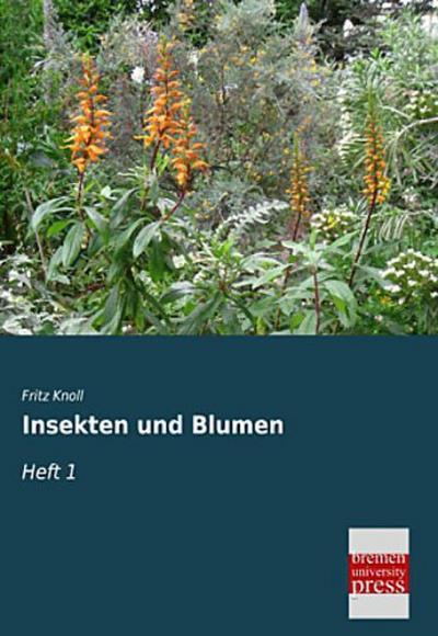 Insekten und Blumen: Heft 1