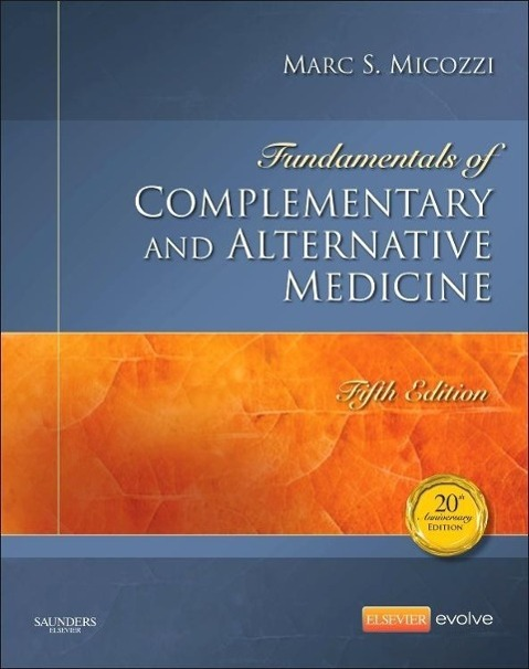 Fundamentals of Complementary and Alternative Medicine Marc S. Micozzi