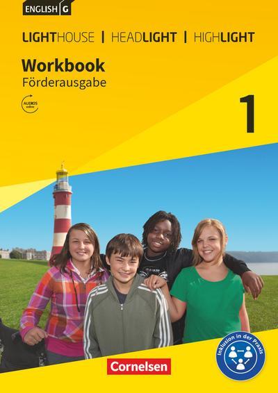 English G Lighthouse / English G Headlight / English G Highlight 01: 5. Schuljahr. Workbook Förderausgabe