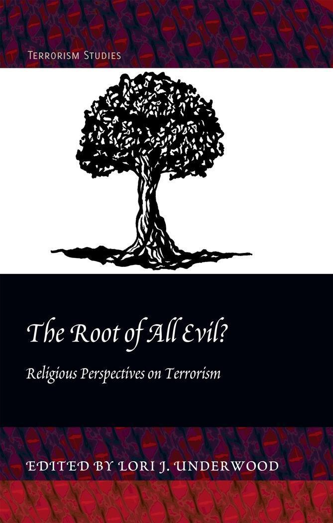 The Root of All Evil? Lori J. Underwood
