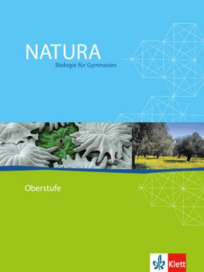 Natura Oberstufe. Schülerbuch. Alle Bundesländer