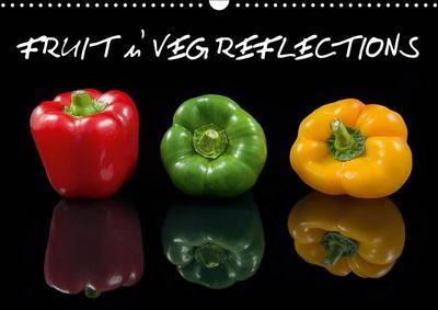 FRUIT n' VEG REFLECTIONS (Wall Calendar 2019 DIN A3 Landscape)