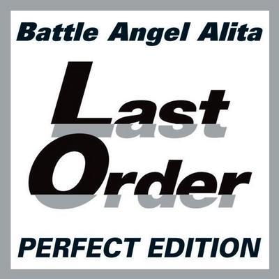 Battle Angel Alita - Last Order - Perfect Edition 1