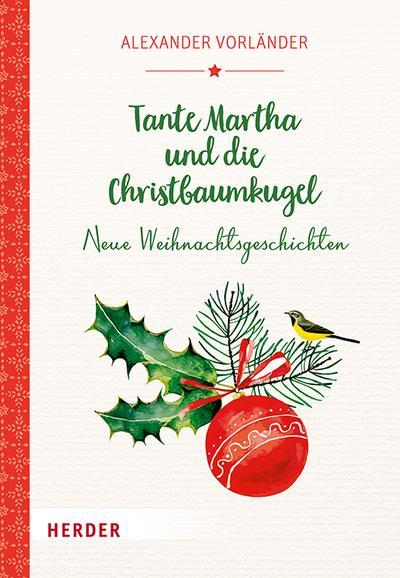 Tante Martha und die Christbaumkugel