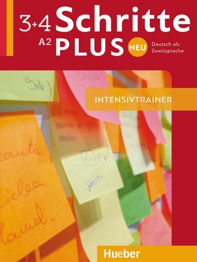 Schritte plus Neu 3+4. Deutsch als Zweitsprache. Intensivtrainer mit Audio-CD