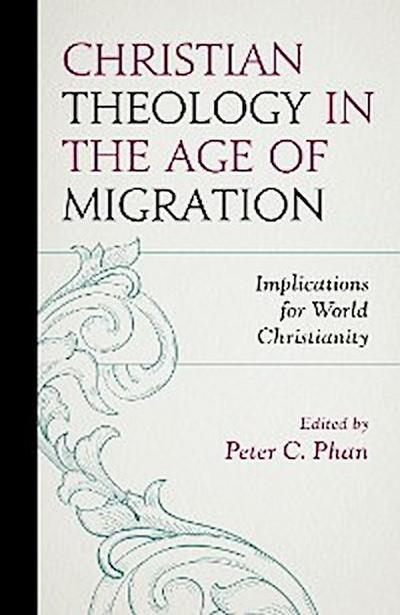 Christian Theology in the Age of Migration
