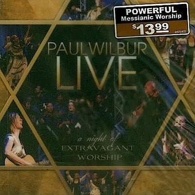 Paul Wilbur Live: A Night of Extravagant Music