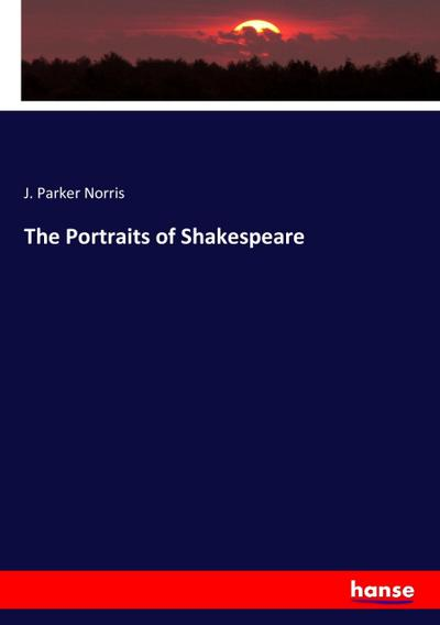 The Portraits of Shakespeare