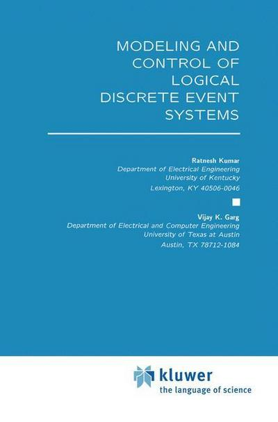 Modeling and Control of Logical Discrete Event Systems