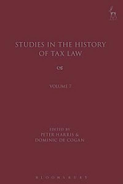 Studies in the History of Tax Law, Volume 7