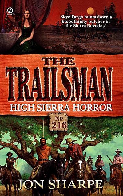 Trailsman 216: High Sierra Horror