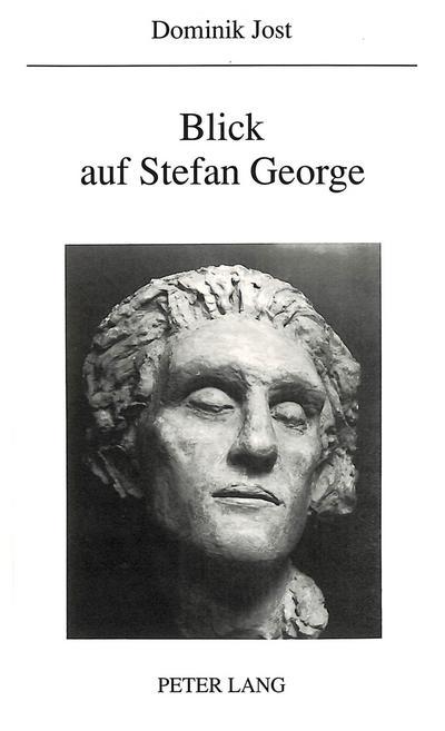 Blick auf Stefan George