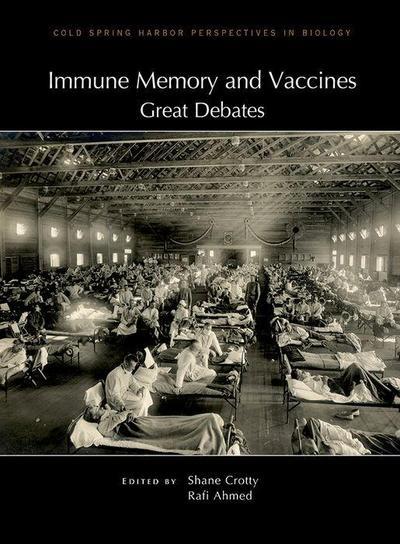 Immune Memory and Vaccines: Great Debates