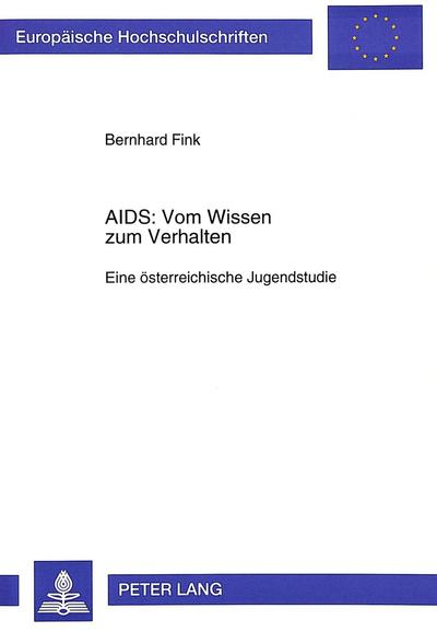 AIDS: Vom Wissen zum Verhalten