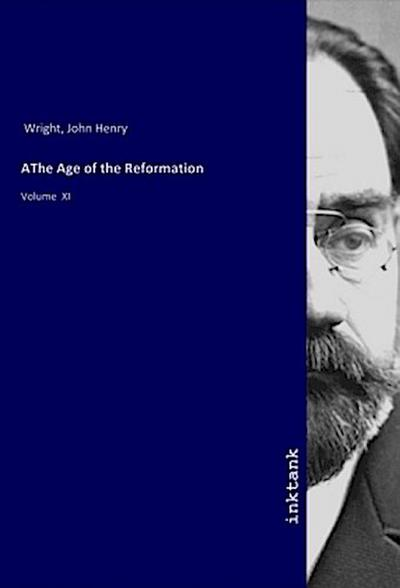 AThe Age of the Reformation