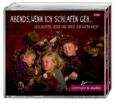 Abends, wenn ich schlafen geh (3 CD): Ungekürzte Lesungen, Lieder, Verse, 160 min. Abends, wenn ich schlafen geh ? Geschichten, Lieder und
