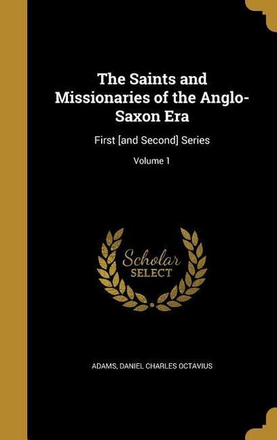 SAINTS & MISSIONARIES OF THE A