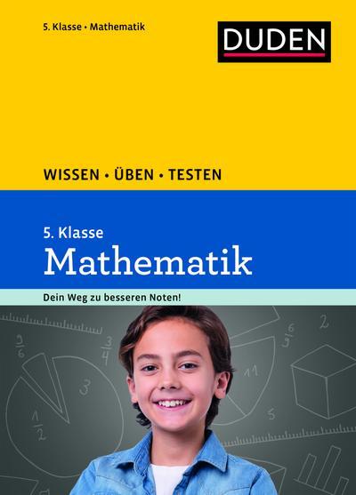 Wissen - Üben - Testen: Mathematik 5. Klasse