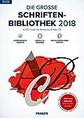 Die große Schriftenbibliothek 2018. Für Windows 7/8/10/MAC