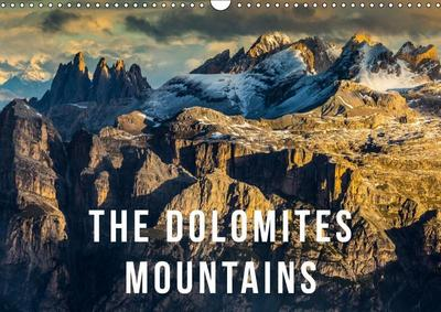 The Dolomites Mountains (Wall Calendar 2019 DIN A3 Landscape)