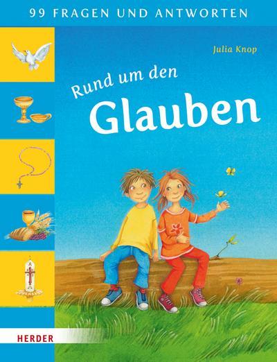 99 Fragen und Antworten - Rund um den Glauben; Ill. v. Bunse, Rolf; Deutsch; durchgeh. vierfarbig illustriert