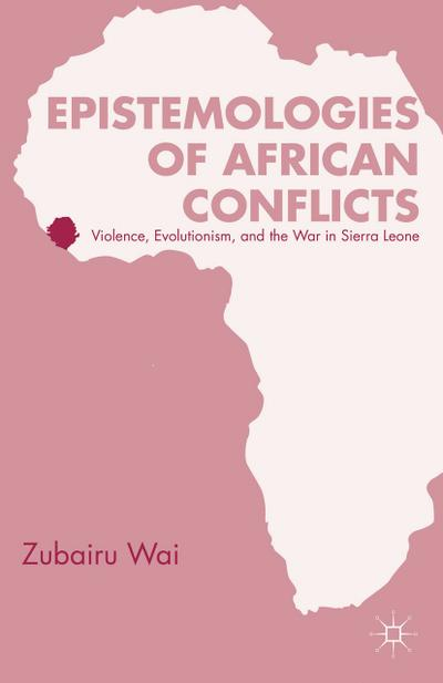Epistemologies of African Conflicts