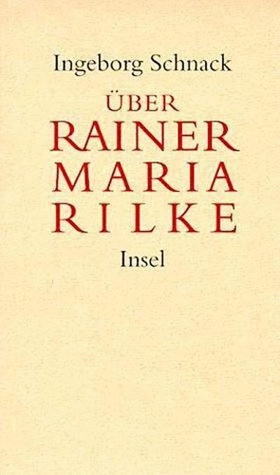 Über Rainer Maria Rilke: Aufsätze
