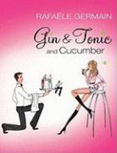 Gin & Tonic and Cucumber