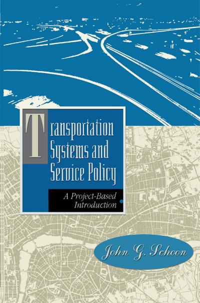 Transportation Systems and Service Policy