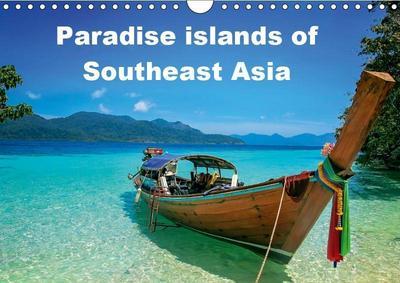 Paradise islands of Southeast Asia (Wall Calendar 2019 DIN A4 Landscape)