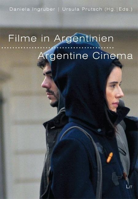 Filme in Argentinien - Argentine Cinema Daniela Ingruber