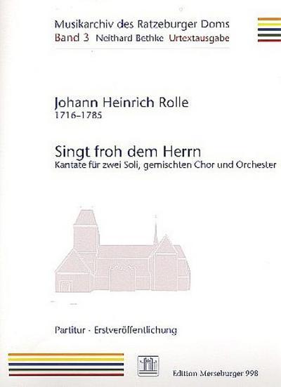 Singt froh dem Herrn :für Soli, gem Chor und Orchester