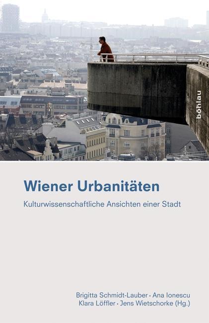 Wiener Urbanitäten - Brigitta Schmidt-Lauber -  9783205794615