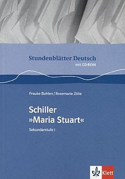 Stundenblätter Deutsch: Schiller 'Maria Stuart'. Mit CD-ROM