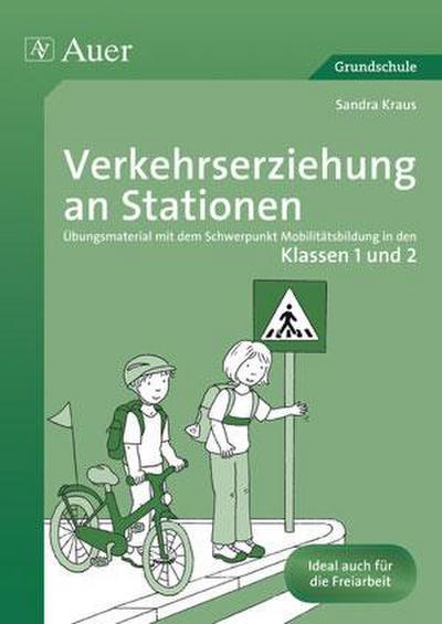 Verkehrserziehung an Stationen