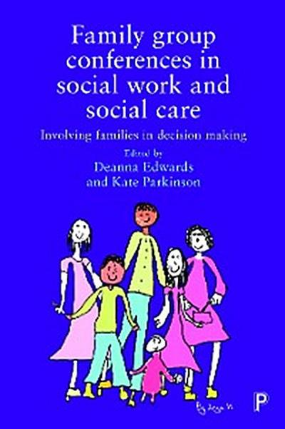 Family Group Conferences in Social Work