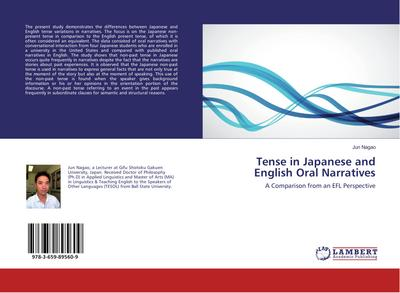 Tense in Japanese and English Oral Narratives