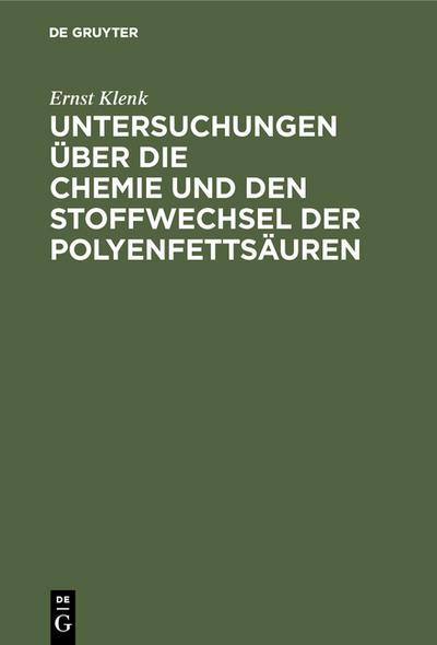 Untersuchungen über die Chemie und den Stoffwechsel der Polyenfettsäuren