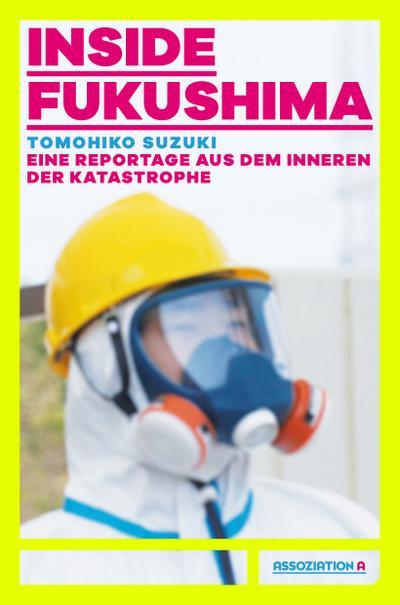 Inside Fukushima