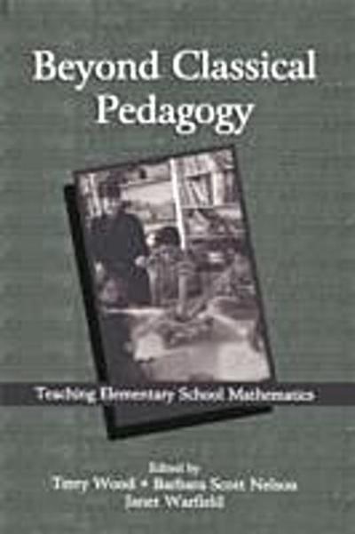 Beyond Classical Pedagogy
