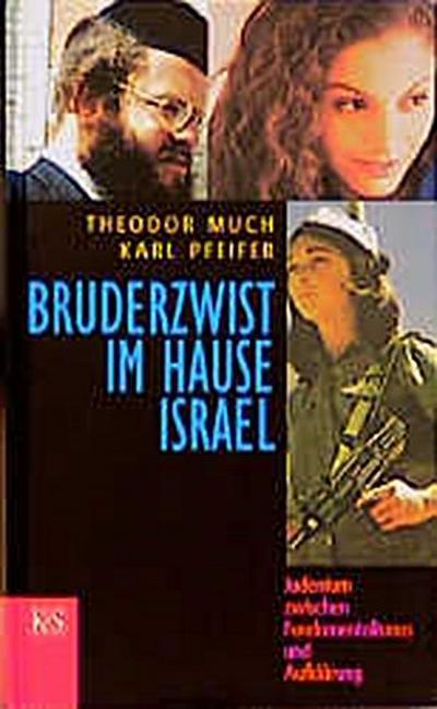 Bruderzwist im Hause Israel