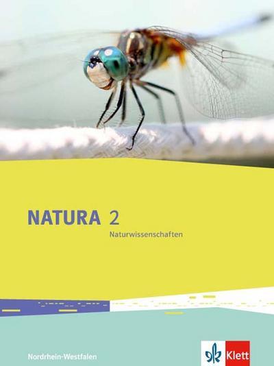 Natura Biologie. Schülerbuch. 7./8. Schuljahr. Ausgabe Nordrhein-Westfalen ab 2016