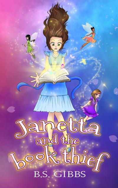 Janetta and the Book Thief (The Book Fairies Series)