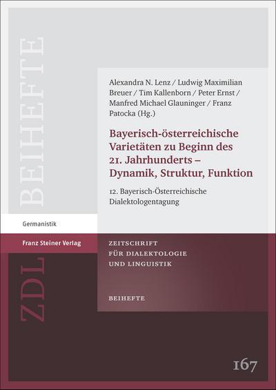 Bayerisch-österreichische Varietäten zu Beginn des 21. Jahrhunderts - Dynamik, Struktur, Funktion