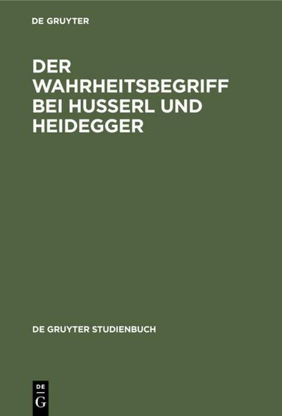 Der Wahrheitsbegriff bei Husserl und Heidegger
