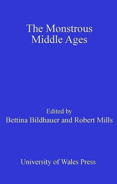 The Monstrous Middle Ages