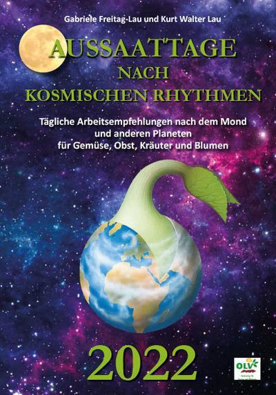 Aussaattage nach kosmischen Rhythmen 2022