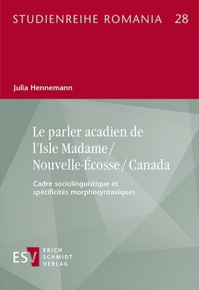 Le parler acadien de l'Isle Madame / Nouvelle-Écosse / Canada