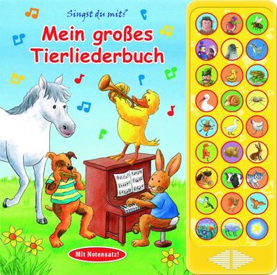 Mein großes Tierliederbuch - 27 bekannte Kinderlieder zum Mitsingen